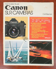 BOOK: HOW TO SELECT AND USE CANON SLR CAMERAS, SHIPMAN, 1984/168931