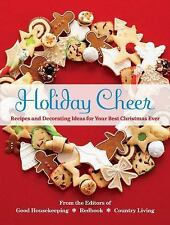 Holiday Cheer: Recipes and Decorating Ideas for Your Best Christmas Ever, , New