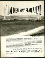 MARYLAND CASUALTY 1935 GOLDEN GATE BRIDGE San Francisco Original Print Ad