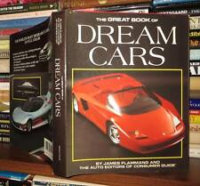 Flammang, James; Auto Editors of Consumer Guide THE GREAT BOOK OF DREAM CARS  1s
