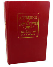 R. S. Yeoman A GUIDE BOOK OF UNITED STATES COINS, 34TH EDITION  34th Edition