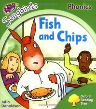 Julia Donaldson Oxford Reading Tree: Stage 2: Songbirds: Fish and Chips (Ort Son