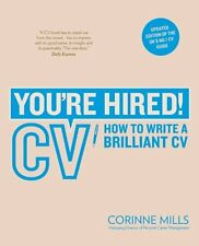 Youre Hired! CV: How to Write a Brilliant CV,PB,Corinne Mills - NEW