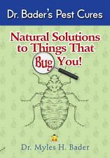 New Natural Solutions To Things That Bug You Dr Bader's Pest Cures As Seen On Tv