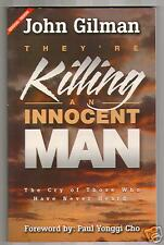They're Killing An Innocent Man (2001) John Gilman