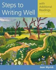 Wyrick's Steps to Writing Well: Steps to Writing with Additional Readings 10TH