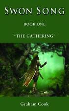 Swon Song: The Gathering (Book 1) by Graham Cook (English) Paperback Book