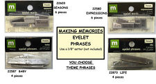 EYELET PHRASES *Your Choice Theme* Baby Life Seasons Expressions MAKING MEMORIES