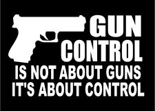 Gun Control Decal car truck window vinyl sticker pro guns graphic
