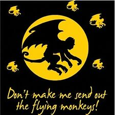 DON'T MAKE ME SEND OUT THE FLYING MONKEYS T-SHIRT FUN HALLOWEEN OZ WICKED WITCH