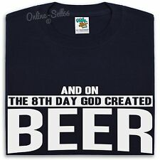 On The 8th Day God Created Beer T Shirt Men Women Alcohol Drinker Gift Present
