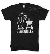 BEAR GRILLS Funny Tshirt Mens Birthday Grylls TV Camping Slogan Survivor Gift