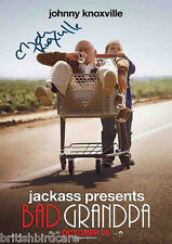 JOHNNY KNOXVILLE Bad Grandpa Quality Signed Autograph Jackass POSTER RARE