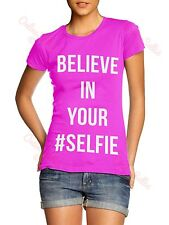 Believe in your # Selfie Womens Funny Instagram Tshirt top Love Summer Girls