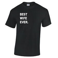 Best Wife Ever Hen Night Newly Wed Just Married T Shirt Cool Family Gift Husband