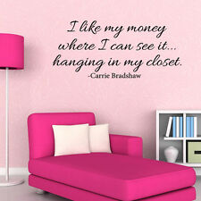 I like my money where I can see it Wall quotes sayings Decal JR290