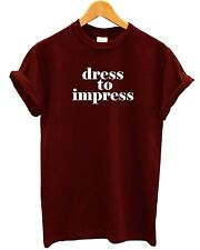 Dress To Impress T Shirt Tumblr Indie Hipster Blogger Girl Womens Teen Mens Kids