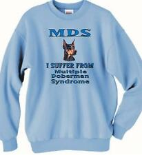 MDS - Multiple Doberman Syndrome Dog Sweatshirt Blue -3 Colors Available