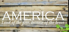 AMERICA LAND OF THE FREE BECAUSE BRAVE Vinyl Wall Decal Sticker Word Art Quote