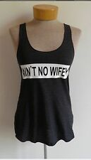 Aint NO Wifey American Apparel Racer Back Tank Top