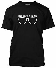 Talk Nerdy To Me Tee - Funny Glasses Nerd Geekery Mens T-Shirt Many Colours