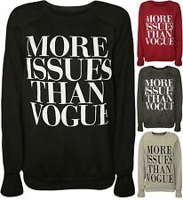 Womens Ladies More Issues Than Vogue Print Jumper Pullover Sweatshirt Top