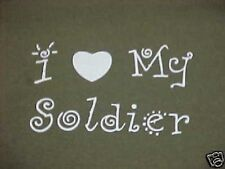 Green T-Shirt with I Love My Soldier - Army Girlfriend Wife or Mom Design