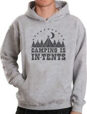 Camping Is In Tents Funny Intense Gift for Camper Hoodie Campers