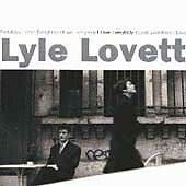 I Love Everybody by Lyle Lovett (CD, Sep-1994, Curb)