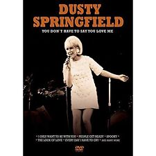 Dusty Springfield: You Don't Have To Say You Love Me [DVD]