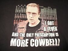 "CHRISTOPHER WALKEN ""I GOT A FEVER AND PRESCRIPTION IS MORE COWBELL"" (LG) T-Shirt"