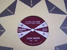 "ELIEEN RODGERS Rock & Roll 78rpm Columbia 41214 "" A LITTLE BIT BLUER "" 1958MINT-"