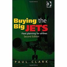 Buying the Big Jets: Fleet Planning for Airlines Paul Clark