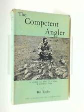 The Competent Angler: A Guide to the Catching of Coarse Fish (ID:19314)