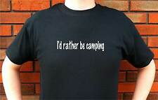ID I'D RATHER BE CAMPING CAMP HIKE T-SHIRT TEE FUNNY CUTE