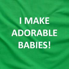 I Make Adorable Babies Funny Unique College Party Dad Tee T-Shirt Green