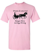 Carriage Driving Horse * Dreams Do Come True! * T-shirt  Gold,silver,black