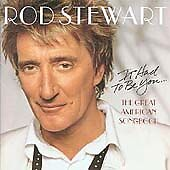Rod Stewart - It Had to Be You (The Great American Songbook, 2002)