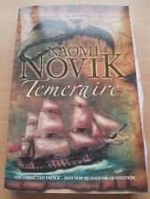 UK Uncorrected Proof Temeraire by Naomi Novik
