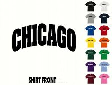 City Of Chicago College Letters T-Shirt #322 - Free Shipping