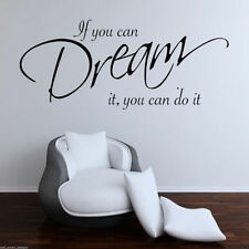 IF YOU CAN DREAM IT Wall Art Sticker Lounge Bedroom Quote Decal Mural Transfer