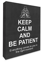 Buddha Wall Picture Keep Calm & Be Patient Canvas Print Picture Chalkboard Grey