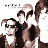 FASTBALL - All the Pain Money Can Buy (CD, Mar-1998, Hollywood)
