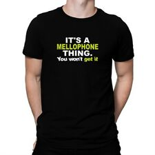 It's a Mellophone thing you won't get it T-shirt