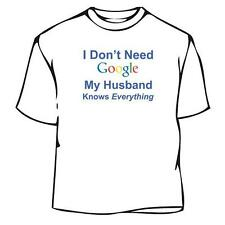 No Google My Husband Knows Everything T-Shirt