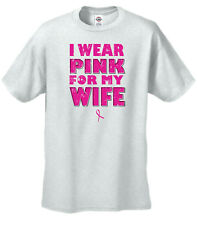 I Wear Pink For My Wife Breast Cancer T-Shirt