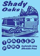 New Shady Oaks Trailer Park Retro Spoofs Poster