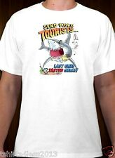 GREAT SHARK SEND MORE TOURISTS TASTED GREAT T-SHIRT WHITE SIZES SMALL TO 4XL NEW