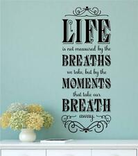 Life Is Not Measured By The Breaths Vinyl Decal Wall Art Stickers Letters Words