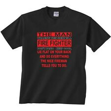 The Man Wearing This Shirt Is a Fire Fighter Don't panic and Keep Cool Shirt